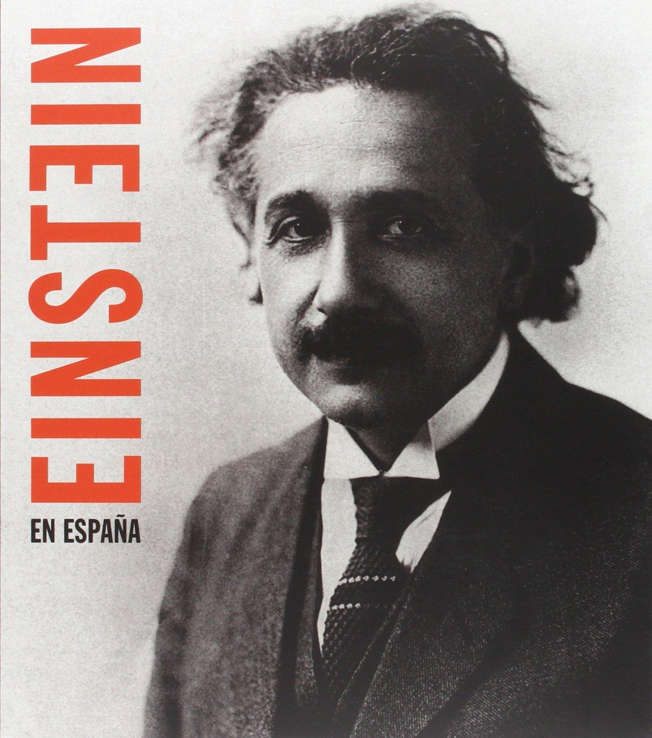 Einstein en España: Amazon.es: Sanchez Ron, Jose Manuel ...