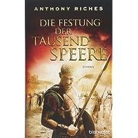 Die Festung der tausend Speere: Roman (Imperium-Saga, Band 3)