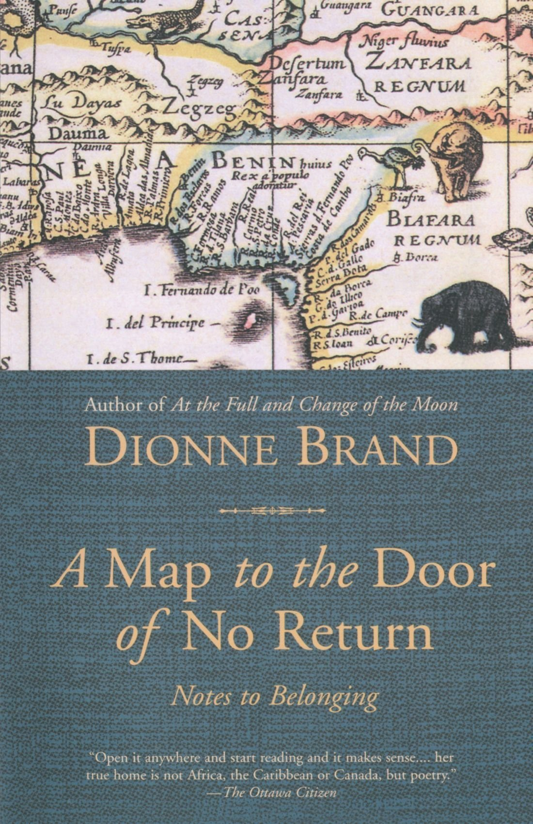 A Map to the Door of No Return Notes to Belonging Dionne Brand