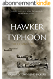 Hawker Typhoon: The Combat History (English Edition)