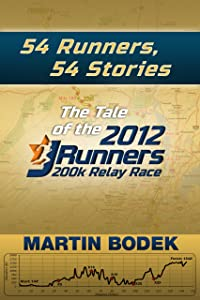 54 Runners, 54 Stories: The Tale of the 2012 200k JRunners Relay Race