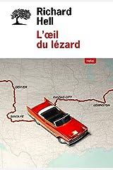 L'oeil du lézard (REPLAY) (French Edition) Kindle Edition