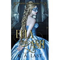 Ella and Ash (Happily Ever After Book 1)