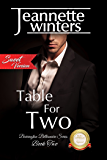 Table For Two-SWEET Version: Barrington Billionaire's Series: Book Two (Barrington Billionaire's Sweet Series 2)