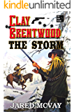 The Storm (Clay Brentwood Book 5)