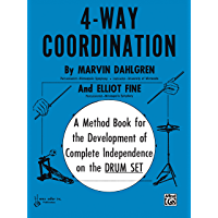 4-Way Coordination: A Method Book for the Development of Complete Independence on the Drum Set book cover