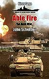 Able Fire: The Next War (Kirov Series Book 51)