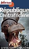République Centrafricaine 2013 Petit Futé (Country Guide)