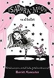 Isadora Moon va al ballet (FICCIÓN INFANTIL) (Isadora Moon / Isadora Moon)