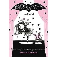 Isadora Moon va al ballet (FICCIÓN INFANTIL) - 9788420485843