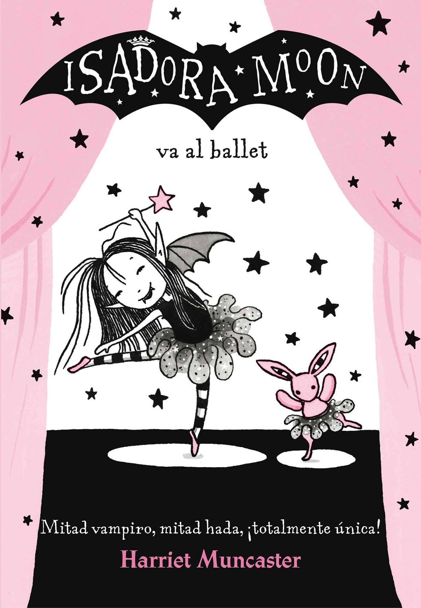 Isadora Moon va al ballet (FICCIÓN INFANTIL) - 9788420485843 Tapa blanda – 6 abr 2017 Harriet Muncaster ALFAGUARA 8420485845 Ballet;Fiction.