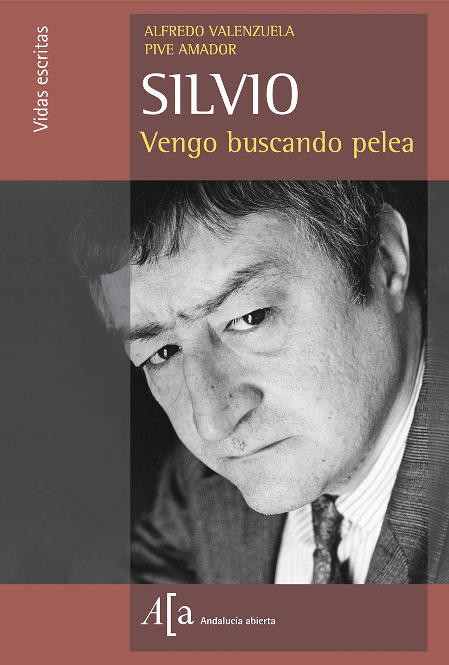 Silvio: Vengo Buscando Pelea (Spanish Edition) (Spanish) Paperback – 2004