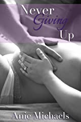 Never Giving Up (The Never Series Book 3)