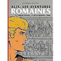 ALIX LES AVENTURES ROMAINES : TOMBEAU ÉTRUSQUE (LE) - FILS DE SPARTACUS (LE) - ROME