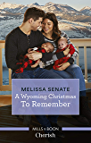 A Wyoming Christmas to Remember (The Wyoming Multiples)