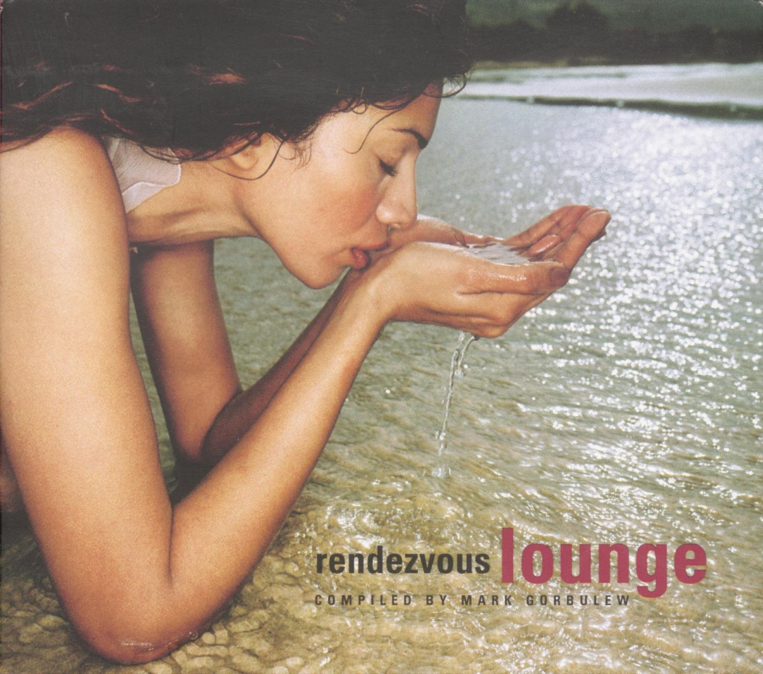 Rendezvous Lounge compiled by Mark Gorbulew