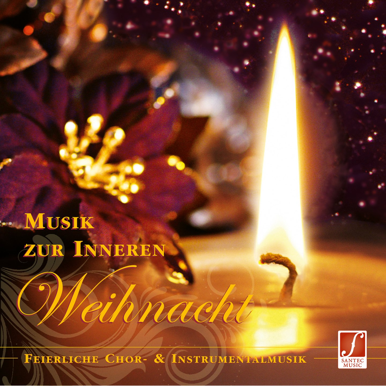 CD Musik zur inneren Weihnacht: Chor- und Instrumentalmusik für ...