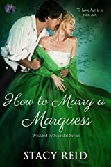 How to Marry a Marquess (Wedded by Scandal Book 3) Kindle Edition