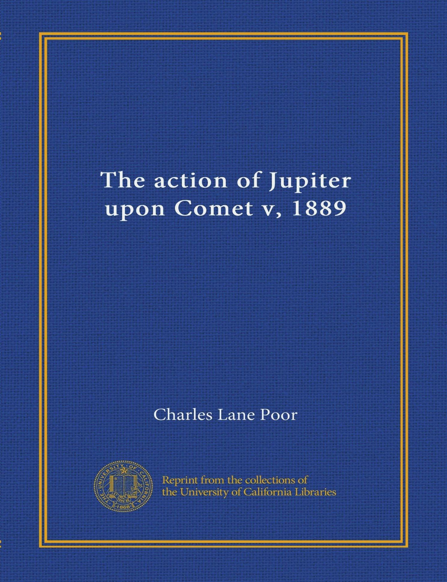 The action of Jupiter upon Comet v, 1889 PDF