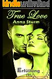 True Love 3: Erfüllung (True Love - Reihe)