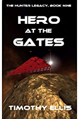 Hero at the Gates (The Hunter Legacy Book 9) Kindle Edition