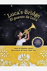 Luca's Bridge/El Puente de Luca: The Future of Patterns (Spanish Edition) Kindle Edition