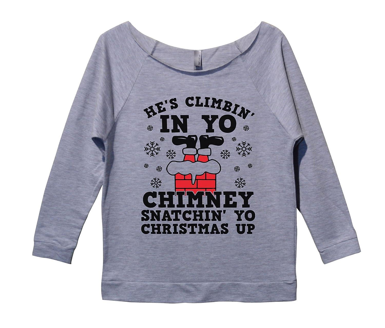 Womens Funny Christmas Sweatshirt 鈥淪natching Up Yo Christmas鈥
