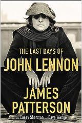 The Last Days of John Lennon Kindle Edition