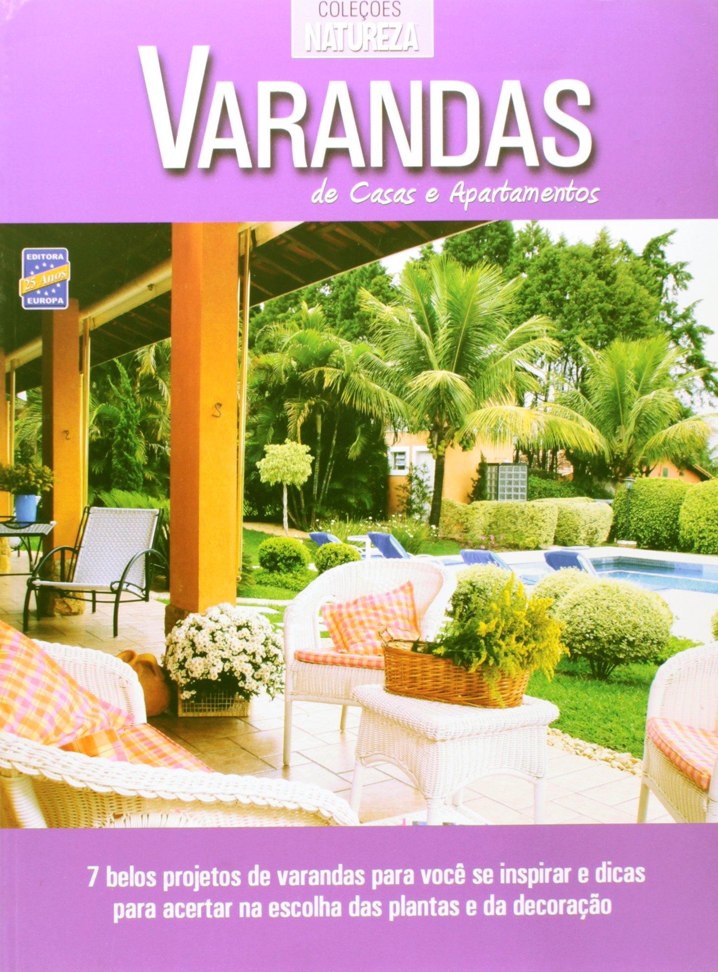 Varandas. De Casas e Apartamentos - Coleção Natureza ebook