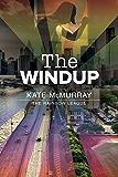 The Windup (The Rainbow League Book 1)
