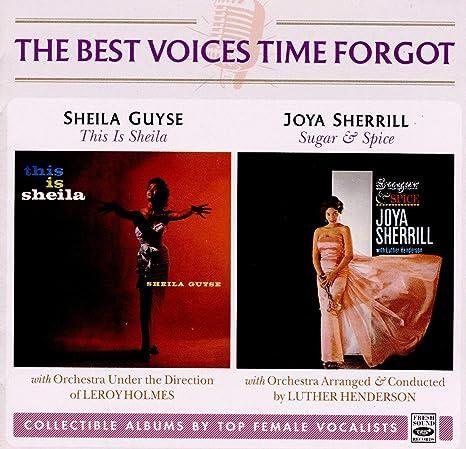 Sheila Guyse Joya Sherrill Leroy Holmes Luther Henderson Jerome Richardson Best Voices Time Forgot Amazon Com Music