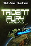 Trident Fury (The Kurgan War Book 3)