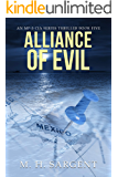 Alliance of Evil (An MP-5 CIA Series Thriller  Book 5)