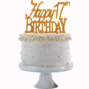 Happy 17th Birthday Cake Topper Gold Acrylic Number 17 Seventeen Years Old Party Decoration