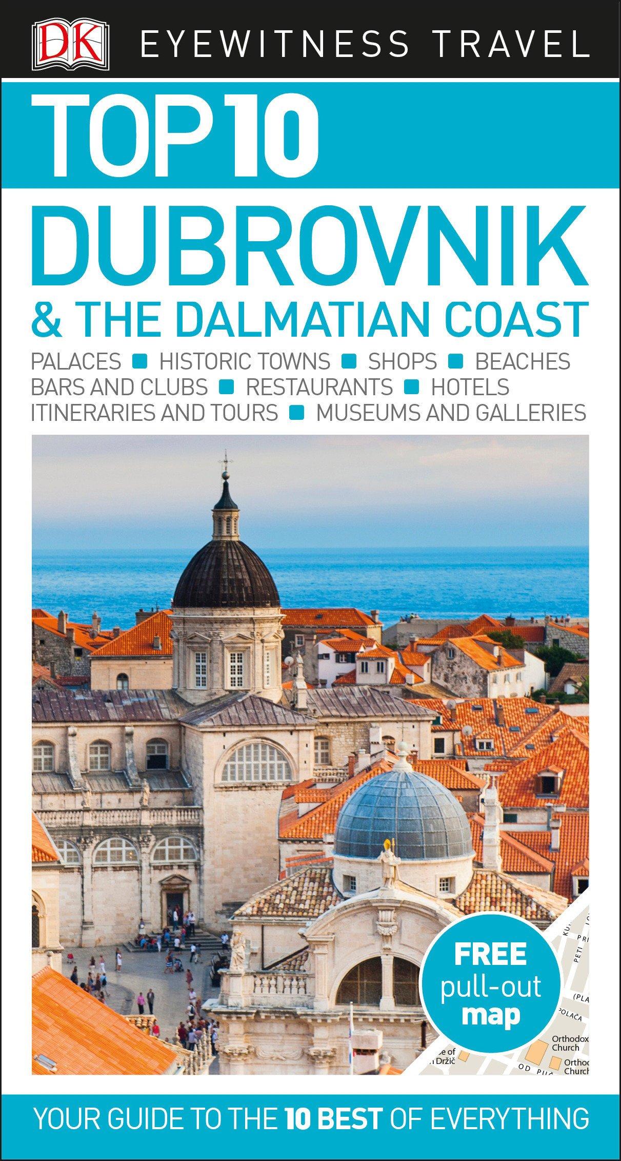 Top 10 Dubrovnik and the Dalmatian Coast (Eyewitness Top 10 Travel Guide)