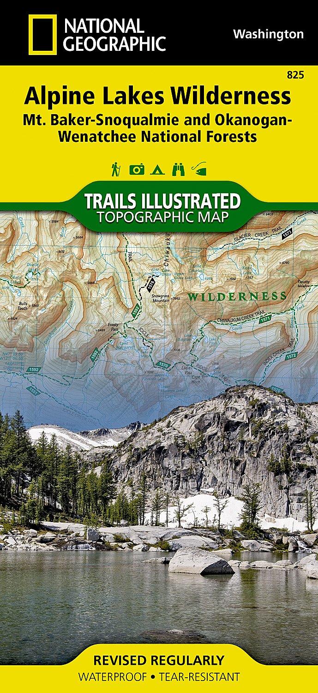 Alpine Lakes Wilderness [Mt. Baker-Snoqualmie and Okanogan-Wenatchee ...