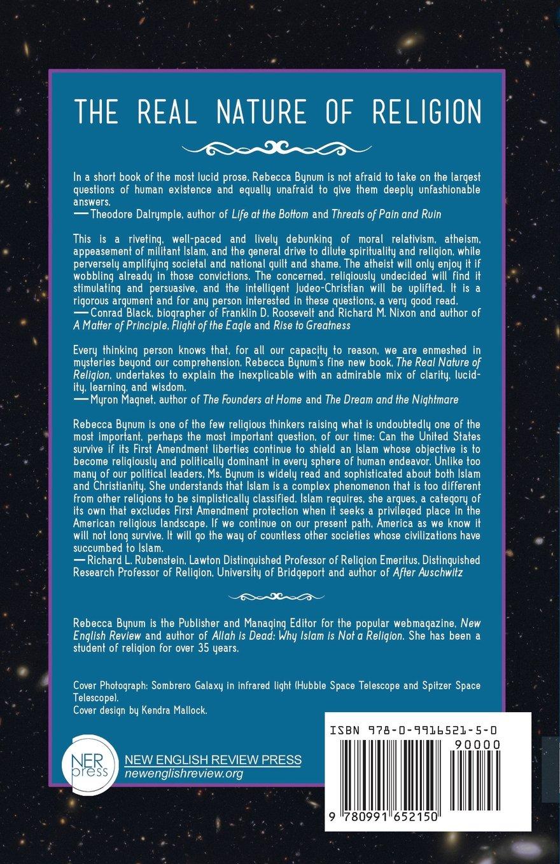 The Real Nature Of Religion Rebecca Bynum 9780991652150 Amazon Books