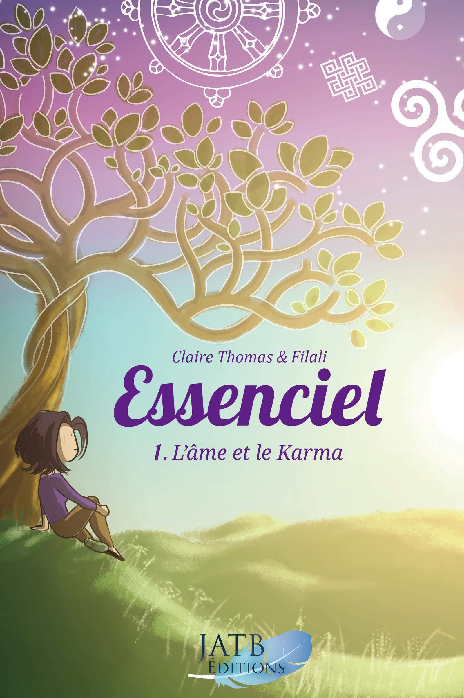 Amazon.fr - Essenciel - Tome 1 : l'âme et le Karma - Thomas, Claire, Filali  - Livres