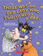 There Was an Old Lady Who Swallowed a Bat! (A Board Book)