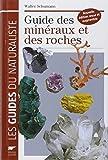 Guide des minéraux et des roches