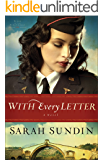 With Every Letter (Wings of the Nightingale Book #1): A Novel
