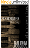 Frankenstein Theory