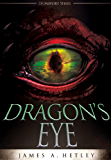 Dragon's Eye (Contemporary Fantasy) (The Stonefort Series Book 1)