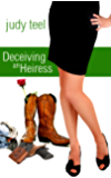Deceiving an Heiress (Cinderella Heiresses Book 3)