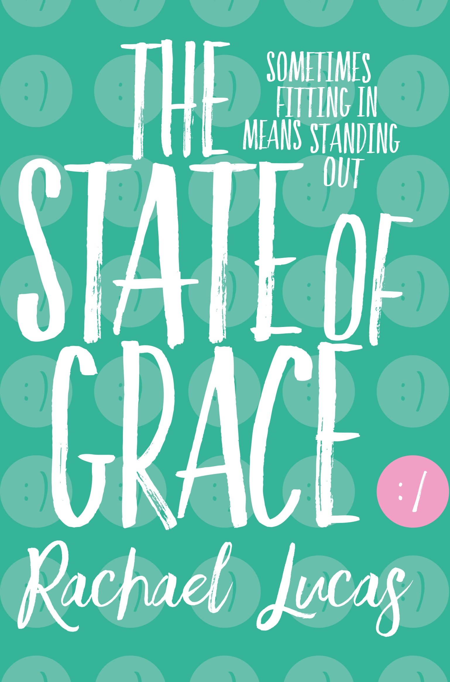 The State of Grace (English Edition)