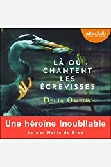 Là où chantent les écrevisses Audible Audiobook