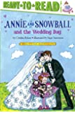 Annie and Snowball and the Wedding Day (13)