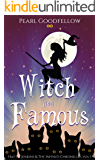 Witch and Famous (Hattie Jenkins & The Infiniti Chronicles Book 1) (English Edition)