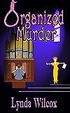 Organized Murder (The Verity Long Mysteries Book 2)