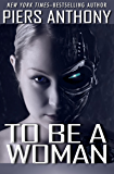 To Be a Woman (The Metal Maiden Series Book 1)